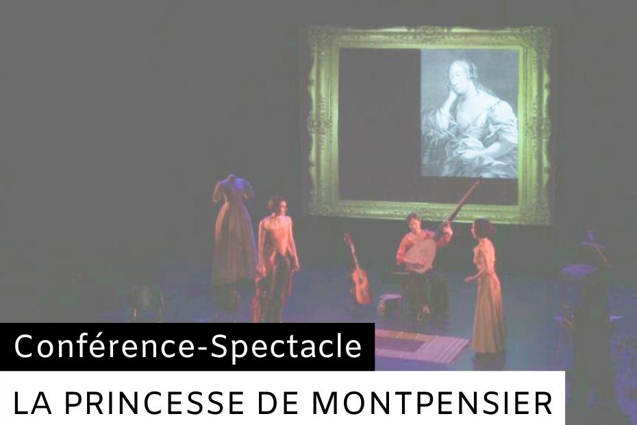 La Princesse de Montpensier - Spectacle